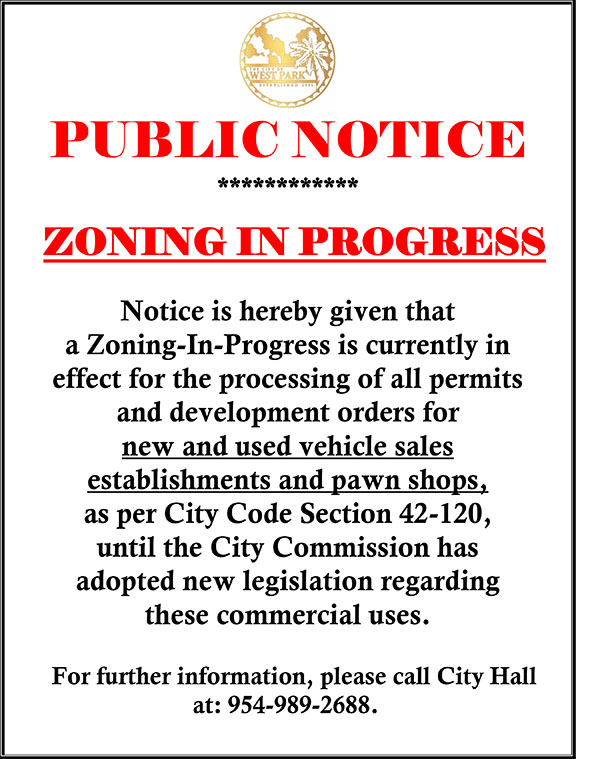PUBLIC NOTICE - ZONING IN PROGRESS - CAR SALES AND PAWN SHOPS